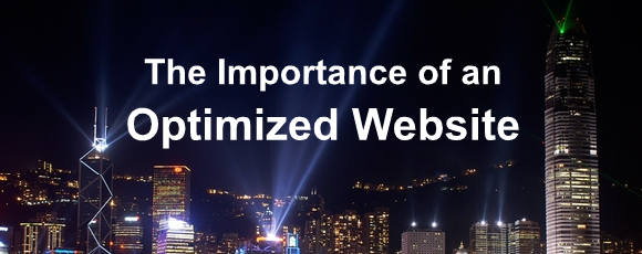 The Importance of an Optimized Website